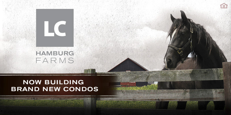 LC Hamburg Farms Condos | Now Building Brand New Condos